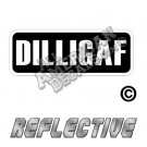 DILLIGAF Patch Decal Reflective