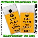 Keep Clam & Drink Beer Board Wrap