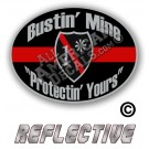Thin Red Line One Ass To Risk Badge Bustin' Mine Protecting Yours Reflective Decal